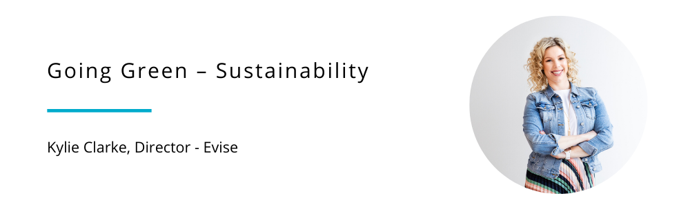 Kylie Clarke - Going Green Sustainability