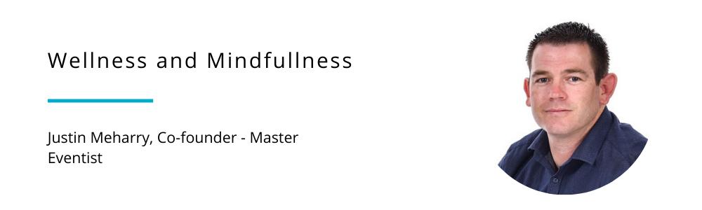 Justin Meharry - Wellness and mindfullness