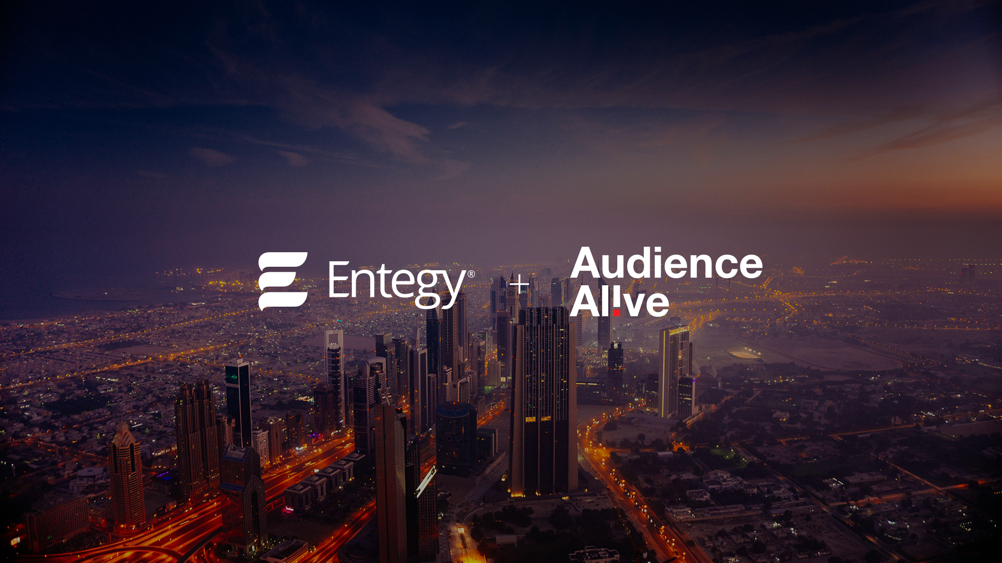 entegy and audience alive logos over photo of Dubai